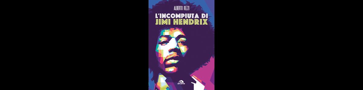 L'Incompiuta di Hendrix