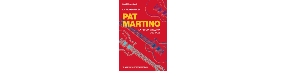 Filosofia di Pat Martino
